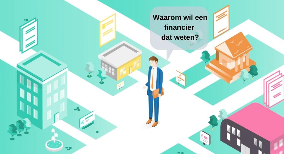 Blog: waarom wil een financier dat weten?